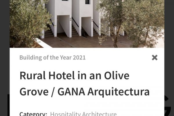 Our project for Fresneda Maria Hotel has been nominated for Archdaily 2021 Building of the Year Awards